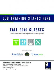 JOB TRAINING STARTS HERE FALL 2016 CLASSES