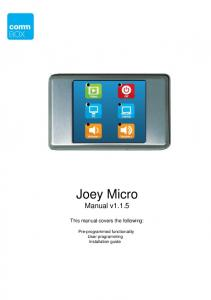 Joey Micro Manual v This manual covers the following: Pre-programmed functionality User programming Installation guide