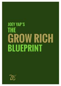JOEY YAP S THE GROW RICH BLUEPRINT