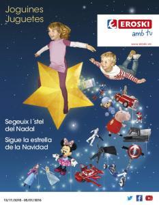 Joguines Juguetes.  Segeuix l stel del Nadal Sigue la estrella de la Navidad