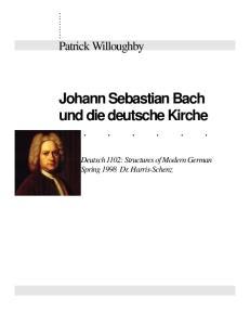 Johann Sebastian Bach und die deutsche Kirche