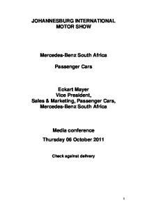 JOHANNESBURG INTERNATIONAL MOTOR SHOW. Mercedes-Benz South Africa. Passenger Cars