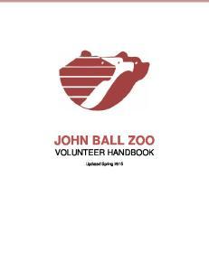 JOHN BALL ZOO VOLUNTEER HANDBOOK