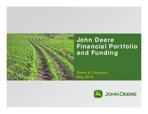 John Deere Financial Portfolio and Funding. Deere & Company May 2016