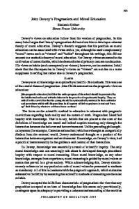 John Dewey s Pragmatism and Moral Education