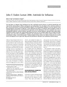John F. Enders Lecture 2006: Antivirals for Influenza