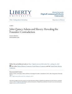 John Quincy Adams and Slavery: Revealing the Founders' Contradiction