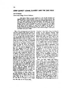 JOHN QUINCY ADAMS, SLAVERY AND THE GAG RULE