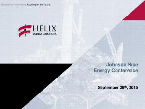 Johnson Rice Energy Conference September 29th, 2015