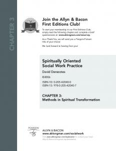 Join the Allyn & Bacon First Editions Club! We look forward to hearing from you! Spiritually Oriented Social Work Practice