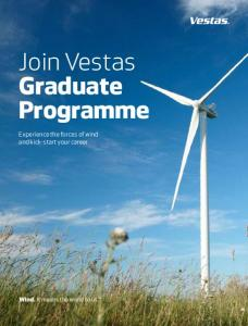 Join Vestas Graduate Programme. Experience the forces of wind and kick-start your career
