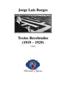 Jorge Luis Borges Textos Recobrados ( )
