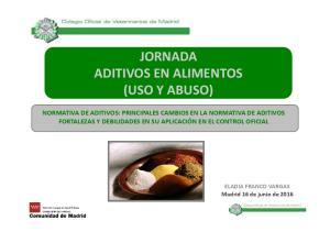 JORNADA ADITIVOS EN ALIMENTOS (USO Y ABUSO)