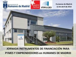 JORNADA INSTRUMENTOS DE FINANCIACIÓN PARA PYMES Y EMPRENDEDORES en HUMANES DE MADRID