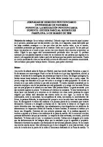JORNADAS DE DERECHO PENITENCIARIO UNIVERSIDAD DE NAVARRA PONENCIA: LA MEDIACIÓN PENITENCIARIA PONENTE: ESTHER PASCUAL RODRÍGUEZ PAMPLONA