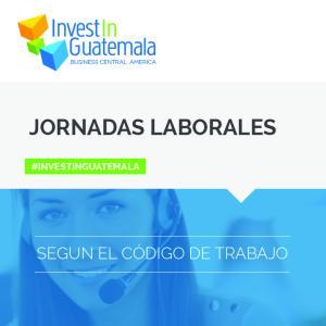 JORNADAS LABORALES #INVESTINGUATEMALA