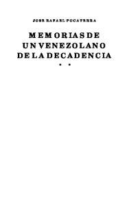 JOSE RAFAEL POCATERRA MEMORIAS DE UN VENEZOLANO DE LA DECADENCIA