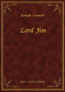 Joseph Conrad. Lord Jim