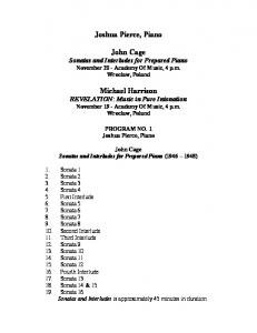 Joshua Pierce, Piano. John Cage Sonatas and Interludes for Prepared Piano November 20 - Academy Of Music, 4 p.m. Wroclaw, Poland