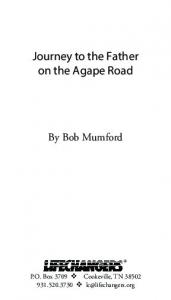 Journey to the Father on the Agape Road