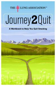 Journey2Quit. A Workbook to Help You Quit Smoking