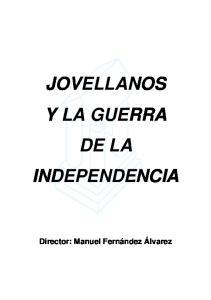 JOVELLANOS Y LA GUERRA DE LA INDEPENDENCIA