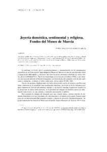 Joyería doméstica, sentimental y religiosa. Fondos del Museo de Murcia
