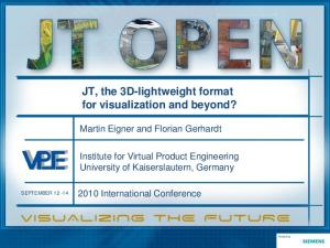 JT, the 3D-lightweight format for visualization and beyond?
