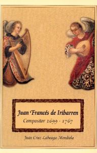 JUAN FRANCES DE IRIBARREN COMPOSITOR ( )