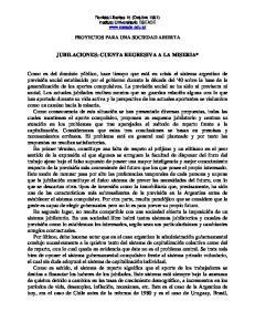 JUBILACIONES: CUENTA REGRESIVA A LA MISERIA*