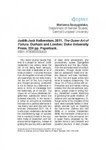 Judith Jack Halberstam The Queer Art of Failure. Durham and London: Duke University Press. 224 pp. Paperback. ISBN: