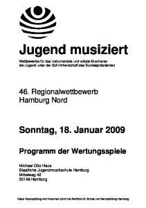 Jugend musiziert. Wettbewerbe für das instrumentale und vokale Musizieren der Jugend unter der Schirmherrschaft des Bundespräsidenten