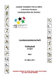 JUGEND TRAINIERT FÜR OLYMPIA. in Nordrhein-Westfalen. Landessportfest der Schulen. Landesmeisterschaft. Volleyball Jungen. Marl. 23
