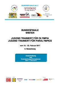 JUGEND TRAINIERT FÜR OLYMPIA JUGEND TRAINIERT FÜR PARALYMPICS