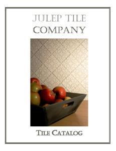 Julep Tile Company TILE CATALOG