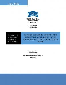 July 2016 SLOWER ECONOMIC GROWTH AND SUBJECTIVE WELL-BEING IN THE CANADIAN CONTEXT: A DISCUSSION PAPER CENTRE FOR THE STUDY OF LIVING STANDARDS