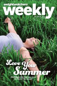 July 24-30, Love. Your. Summer. Mindfulness can help you savor the best of the season!