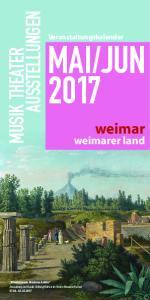 JUN 2017 AUSSTELLUNGEN MUSIK THEATER. weimar. weimarer land. Veranstaltungskalender