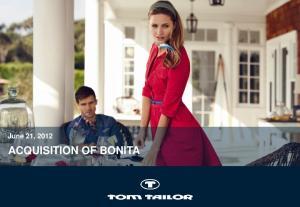 June 21, 2012 ACQUISITION OF BONITA
