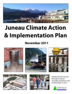 Juneau Climate Action & Implementation Plan November 2011