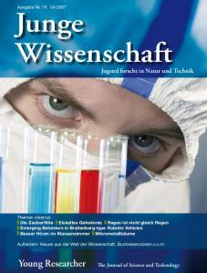 Junge Wissenschaft. Young Researcher. Jugend forscht in Natur und Technik. The Journal of Science and Technology