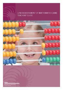 Junior Assessment of Mathematics (JAM) Teachers Guide