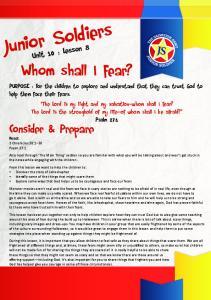 Junior Soldiers. Whom shall I fear? Consider & Prepare. Unit 10 : Lesson 8