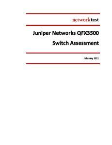 Juniper Networks QFX3500 Switch Assessment. February 2011