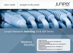 Juniper Networks Switching: EX & QFX Series