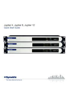 Jupiter 4, Jupiter 8, Jupiter 12 Quick Start Guide