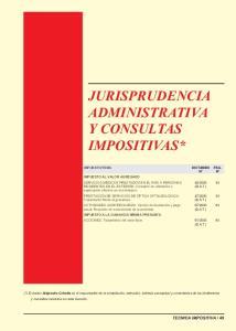 JURISPRUDENCIA ADMINISTRATIVA Y CONSULTAS IMPOSITIVAS*