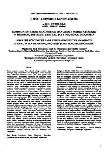 JURNAL KEPENDUDUKAN INDONESIA COMMUNITY-BASED ANALYSIS ON MANGROVE FOREST CHANGES IN REMBANG DISTRICT, CENTRAL JAVA PROVINCE, INDONESIA