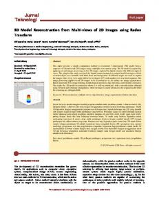 Jurnal Teknologi. 3D Model Reconstruction from Multi-views of 2D Images using Radon Transform. Full paper