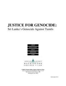 JUSTICE FOR GENOCIDE: Sri Lanka s Genocide Against Tamils